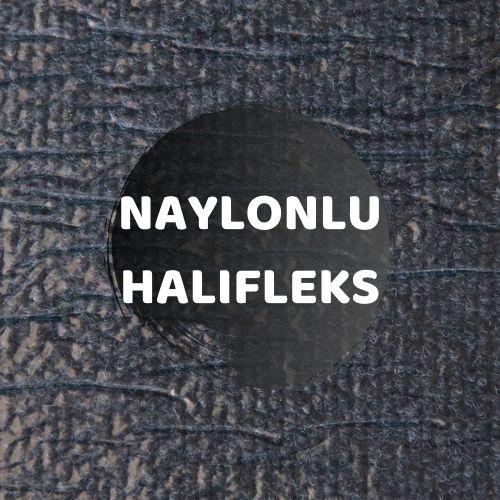 Naylonlu Halıfleks